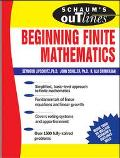 Schaum's Outline of Theory and Problems of Beginning Finite Mathematics