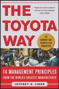 Toyota Way 14 Management Principles from the World's Greatest Manufacturer