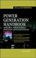 Power Generation Handbook Selection, Applications, Operation, and Maintenance