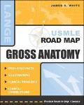 Lange Usmle Road Map Gross Anatomy