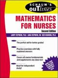 Schaum's Outline of Theory and Problems of Mathematics for Nurses
