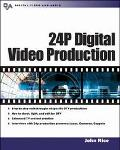 24P Digital Video Production