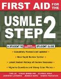 First Aid for the Usmle Step 2 A Student to Student Guide