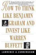 How to Think Like Benjamin Graham and Invest Like Warren Buffett