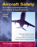 Aircraft Safety Accident Investigations, Analyses, and Applications