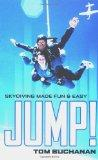 JUMP! : Skydiving Made Fun & Easy