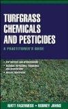 Turfgrass Chemicals and Pesticides: A Practitioner's Guide