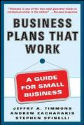 Business Plans That Work A Guide for Small Business