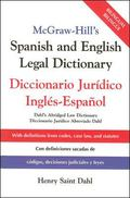McGraw-Hill's Spanish and English Legal Dictionary :Diccionario Juridico Ingles-Espanol Dicc...
