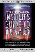 Digital Bits Insider's Guide to Dvd