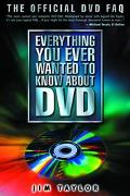 Everything You Ever Wanted to Know About Dvd The Official Dvd Faq