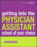 Getting into the Physician Assistant School of Your Choice