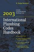 2003 International Plumbing Codes Handbook