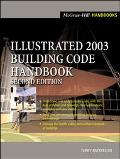 Illustrated 2003 Building Code Handbook