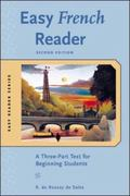 Easy French Reader A Three-Part Text for Beginning Students