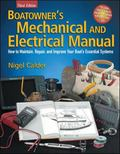 Boatowner's Mechanical And Electrical Manual How To Maintain, Repair, And Improve Your Boat'...