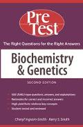 Biochemistry and Genetics Pre Test Self-Assessment and Review