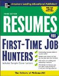 Resumes For First-time Job Hunters
