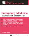 Emergency Medicine Examination & Board Review