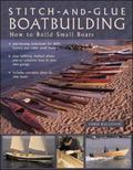 Stitch-and-glue Boatbuilding How To Build Kayaks and Other Small Boats