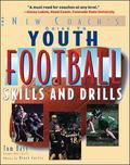 New Coach's Guide to Youth Football Skills and Drills