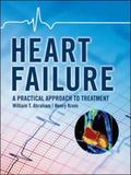 Heart Failure A Practical Approach to Treatment