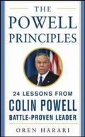 Powell Principles 24 Lessons from Colin Powell, Battle-Proven Leader