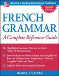 French Grammar A Complete Reference Guide