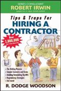 Tips & Traps for Hiring a Contractor