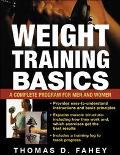 Weight Training Basics A Complete Guide for Men and Women
