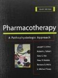Pharmacotherapy: A Pathophysiologic Approach, 6ed & Pharmacotherapy Casebook, 6ed Value Pak