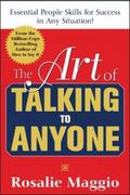 Art Of Talking To Anyone Essential People Skills For Success In Any Situation