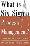 What Is Six SIGMA Process Management?