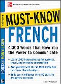 Must - Know French 4,000 Words That Give You the Power to Communicate