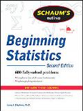 Schaum's Outline of Theory And Problems of Beginning Statistics