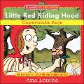 Little Red Riding Hood/ Caperucita Roja