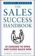 Sales Success Handbook 20 Lessons to Open And Close Sales Now