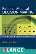 Rational Medical Decision Making A Case-Based Approach