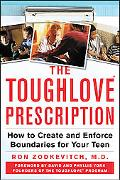 Toughlove Prescription How to Create And Enforce Boundaries for Your Teen
