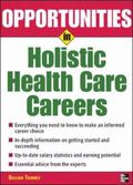 Opportunities in Holistic Health Careers