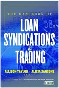 Handbook of Loan Syndications And Trading