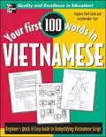 Your First 100 Words in Vietnamese A Quick & Easy Guide to Vietnamese Script