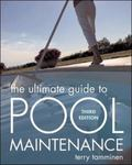 Ultimate Guide to Pool Maintenance