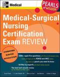Medical-surgical Nursing Certification Exam Review Pearls of Wisdom