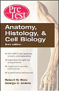 Anatomy, Histology & Cell Biology Pretest
