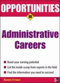 Opportunities in Administrative Careers