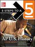 Ap U.s. History 5 Steps to a 5