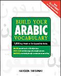 Build Your Arabic Vocabulary 1,000 Key Words to Get Beyond the Basics