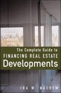 Complete Guide to Financing Real Estate Developments