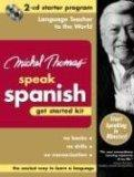 Michel Thomas Speak Spanish Get Started Kit: 2-CD Starter Program (Michel Thomas Series)